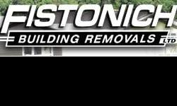 Fistonich Building Removals specialise in the